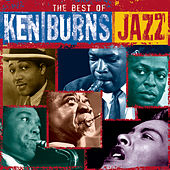 Play & Download The Best Of Ken Burns Jazz by Various Artists | Napster