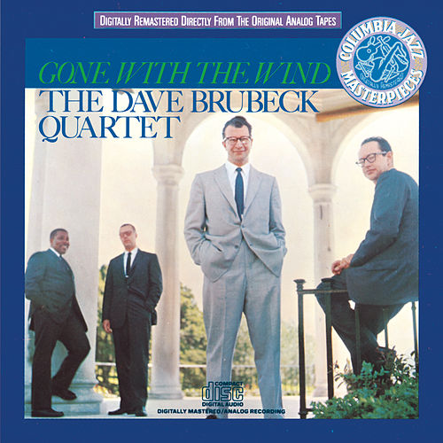 Play & Download Gone With The Wind by Dave Brubeck | Napster