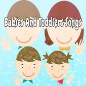 Babies And Toddlers Songs de Canciones Para Niños