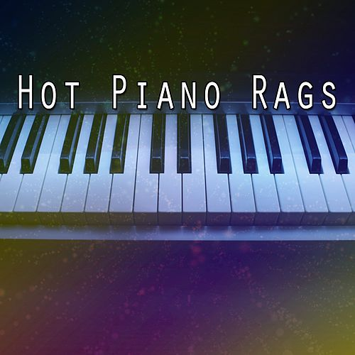 Hot Piano Rags by Instrumental Jazz Music Ambient