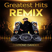 Greatest Hits Remix de Diamond Danger