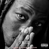 3 Bless by Ace Hood