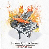 Piano Collections: Pokémon Red by Various Artists