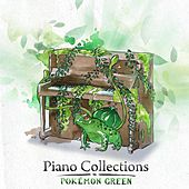 Piano Collections: Pokémon Green by Various Artists