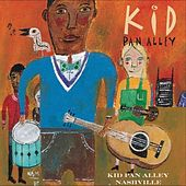 Kid Pan Alley Nashville by Kid Pan Alley