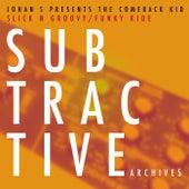 Slick N Groovy / Funky Ride (Johan S Presents) - Single by Comeback Kid