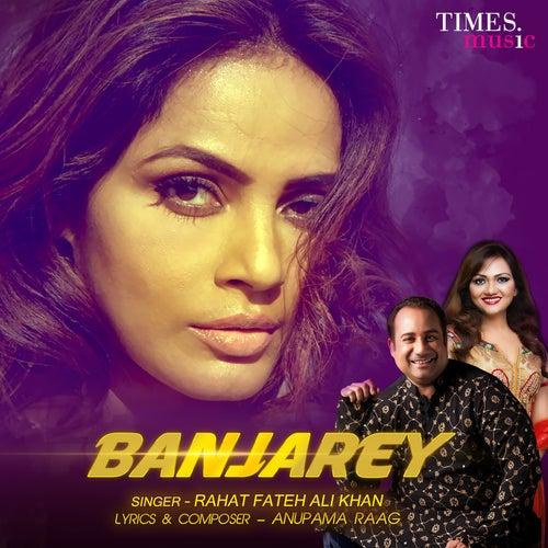 Banjarey - Single by Rahat Fateh Ali Khan