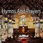 Hymns And Prayers by Praise and Worship