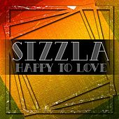 Happy To Love by Sizzla