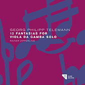 Telemann: The Solo Fantasias Vol. 1 by Rainer Zipperling
