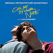 Call Me by Your Name (Original Motion Picture Soundtrack) by Various Artists