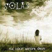 Play & Download The Hour Before Dawn by Solas | Napster