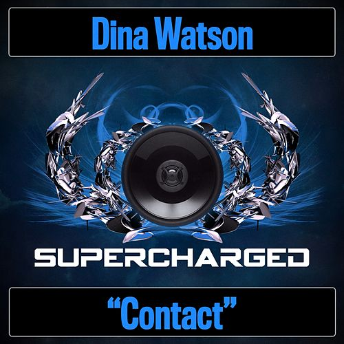 Contact by Dina Watson