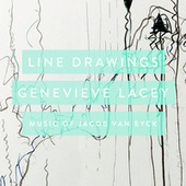 Line Drawings: Music Of Jacob van Eyck by Genevieve Lacey
