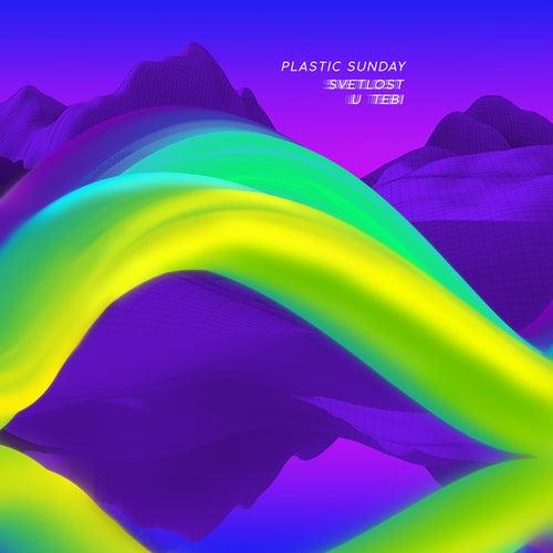 Svetlost U Tebi by Plastic Sunday