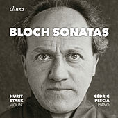 Bloch: The Sonatas for Violin & Piano, Piano Sonata by Cédric Pescia