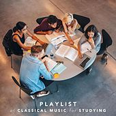 Playlist of Classical Music for Studying by Various Artists