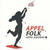Appelfolk. Appel Rekords by Various Artists