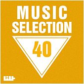 Music Selection, Vol. 40 by Various Artists