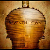 Seventh Town by Seventh Town