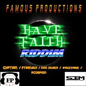 Have Faith Riddim by Various Artists
