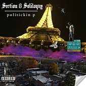 Section 8 Soliloquy by Politickin P
