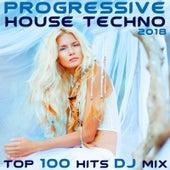 Progressive House Techno 2018 Top 100 Hits DJ Mix by Various Artists