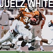 The Ricky Williams EP by Juelz White