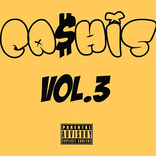 Ca$His, Vol. 3 by Ca$his