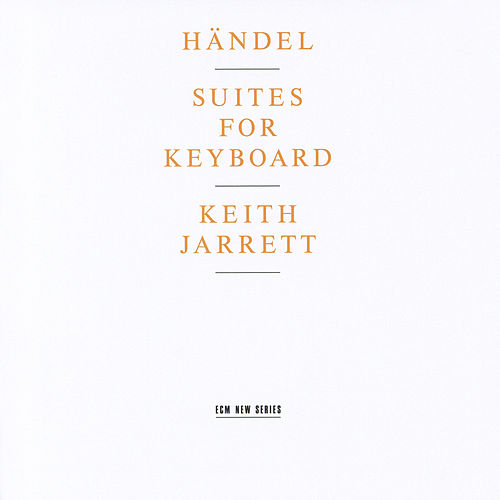 Handel: Suites For Keyboard by Keith Jarrett