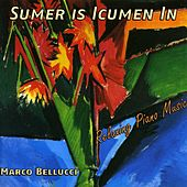 Sumer is Icumen In, Relaxing Piano Music by Marco Bellucci