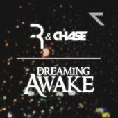 Dreaming Awake by Chase