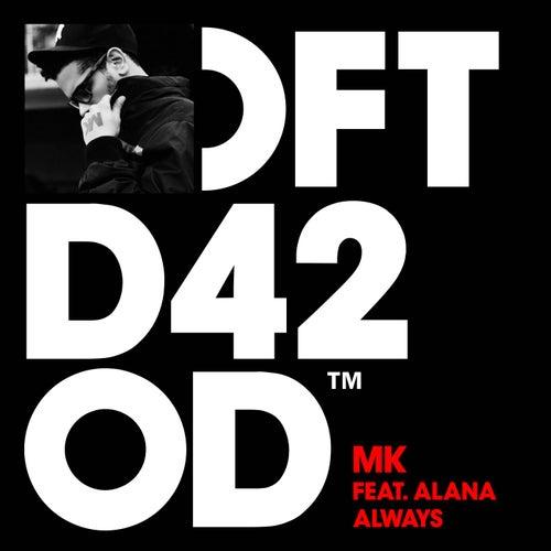 Always (feat. Alana) de MK