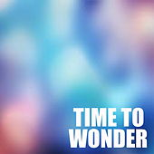 Time To Wonder by Various Artists