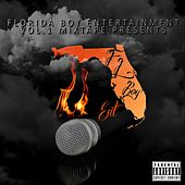 Florida Boy Entertainment, Vol. 1 Mixtape by Various Artists