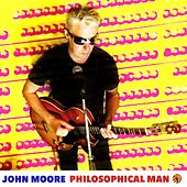 Philosophical Man by John Moore