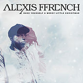 Have Yourself a Merry Little Christmas by Alexis Ffrench