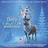 Olaf's Frozen Avontuur (Originele Nederlandstalige Soundtrack) by Various Artists