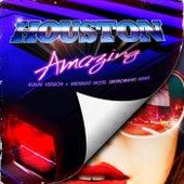 Amazing by Houston