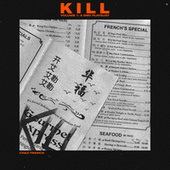 Kill Vol. 1 (DMV Original Playlist) by Chaz French