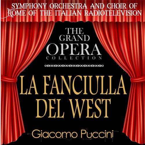 La Fanciulla del West (feat. Daniele Barioni,Gian Giacomo Guelfi,Mario Borriello,Athos Cesarini,Egidio Casolari) by Renata Tebaldi