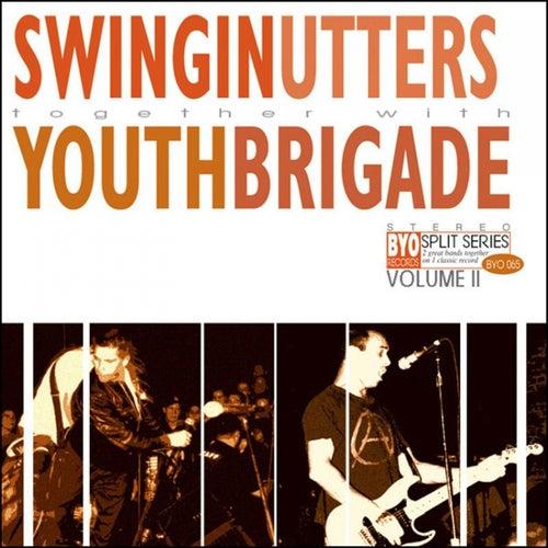 The BYO Split Series Vol. II von Swingin' Utters / Youth Brigade