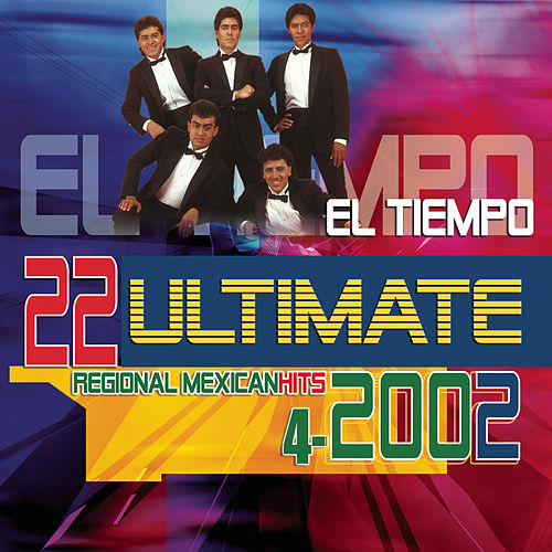 Play & Download 22 Ultimate Hits by El Tiempo   Napster