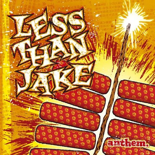 Anthem by Less Than Jake