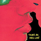 Play & Download Red Line by Trans Am | Napster