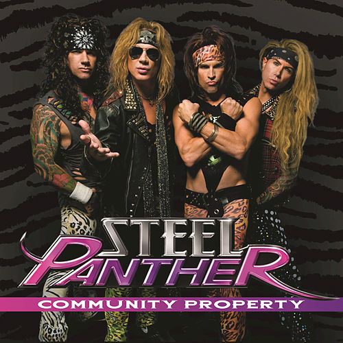 Community Property by Steel Panther