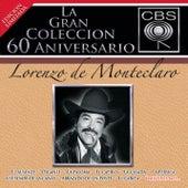 La Gran Coleccion Del 60 Aniversario CBS - Lorenzo de Monteclaro by Lorenzo De Monteclaro