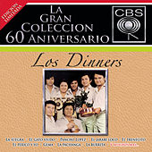 Play & Download La Gran Coleccion Del 60 Aniversario CBS - Los Dinners by Los Dinner's | Napster