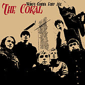 Play & Download Who's Gonna Find Me by The Coral   Napster
