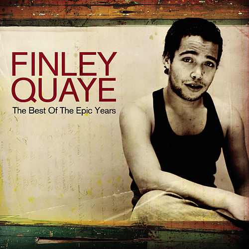 Play & Download The Epic Years by Finley Quaye | Napster